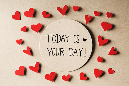 Today Is Your Day message with handmade small paper hearts 스톡 콘텐츠
