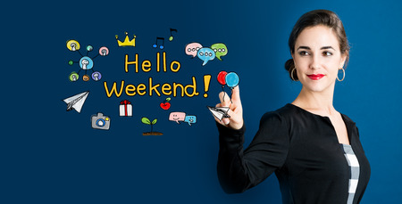 Hello Weekend concept with business woman on a dark blue background