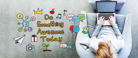 Do Something Awesome Today text with man using a laptop