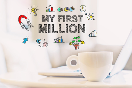 My First Million concept with a cup of coffee and a laptop