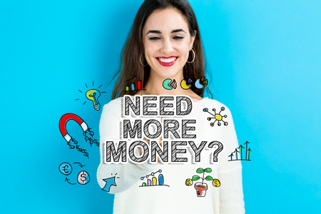 Need More Money text with young woman on a blue background