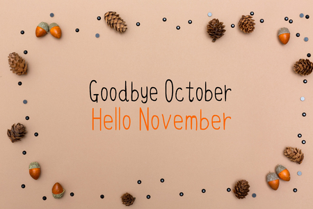 Goodbye October Hello November message with autumn themed background border