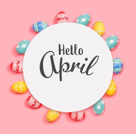 Hello April message with round frame of Easter eggs