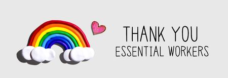 Thank You Essential Workers message with a rainbow and a heart