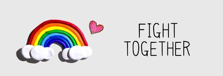Fight Together message with a rainbow and a heart