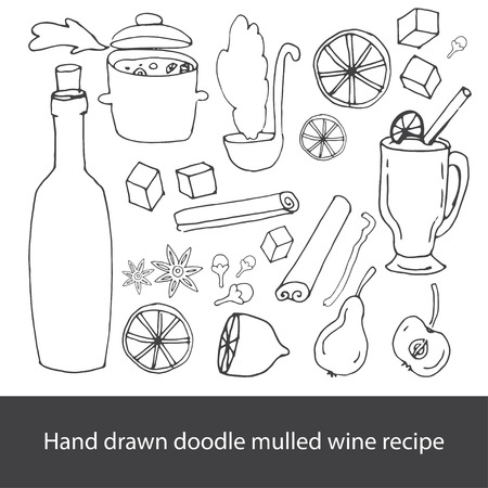 Vector set of doodle  hand drawn mulled wine recipe. Vector illustration Vector