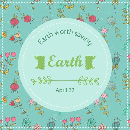 eco slogan: Cartel del dise�o tipogr�fico para el D�a de la Tierra. Modelo del vector fondo floral motivar tarjeta o cartel.