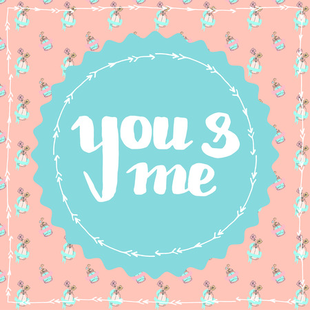 You and me cute hand drawn lettering card poster Illustration