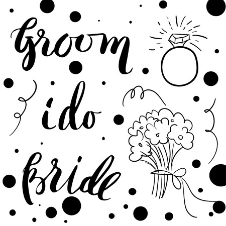 title hands: Groom and bride wedding lettering. Unique  hand lettering motivating phrase  illustration.