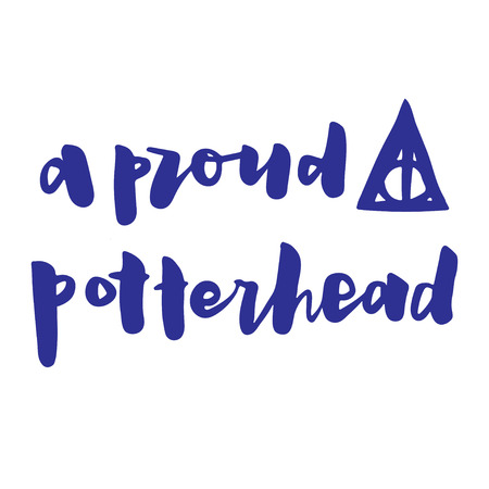 harry: Hand drawn vector lettering. Motivating modern calligraphy. Inspiring  hand lettered quote for wall poster or mood bord. Home decoration. Printable phrase.  A proud potterhead. Harry potter fan. Illustration