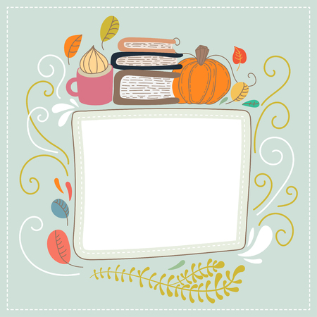 your text here: Hand drawn cute doodle vector illustration. Autumn card. Blank. Place your text here. Books and tea. Back to school theme. Autumn doodle frame.