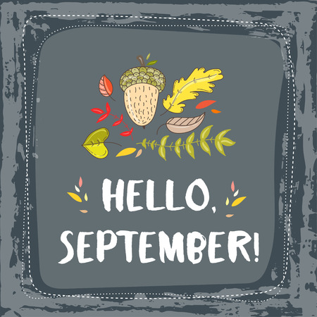 grange: Hand drawn grange vector card. Hello september. Hello autumn. Grunge autumn postcard. Cute doodle card with lettering.