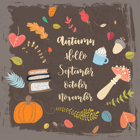 autumn grunge: Hand drawn grange vector card. Hello september. Hello october. Hello november. Hello autumn. Grunge autumn postcard. Cute doodle card with lettering.