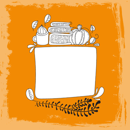 your text here: Hand drawn cute doodle vector illustration. Autumn card. Blank. Place your text here. Hello, autumn. Books and tea. Back to school theme. Autumn doodle frame.