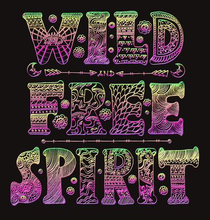 Detailed ornamental Wild Free Spirit quote designr Illustration
