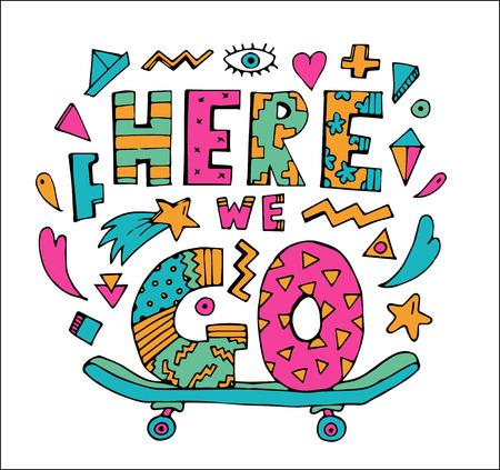 """Here we go"" typografie vector Stockfoto - 90527064"