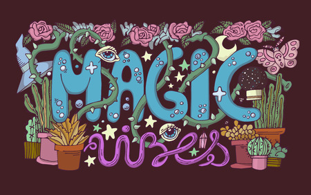 Detailed colourful Magic vibes lettering