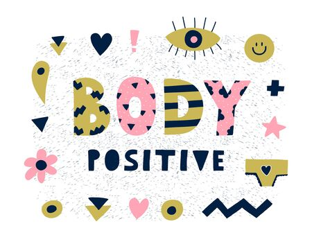 Bright graphic Body positive lettering with simple paper cut shapes,panties,smile,flower,eye etc.motivational word art