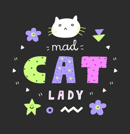 Colorful Mad cat lady lettering,bright neon colours,90s style