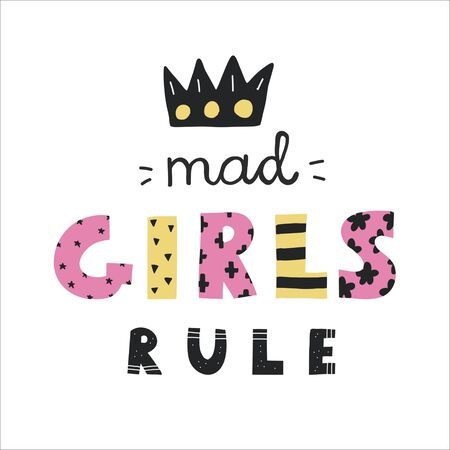 Colorful Mad girls rule lettering,yellow and pink simple letters,scandinavian style.Funny naive kids drawing