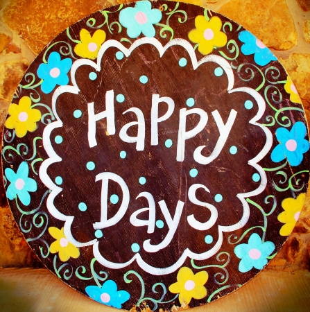 Happy Days Folk Art Sign