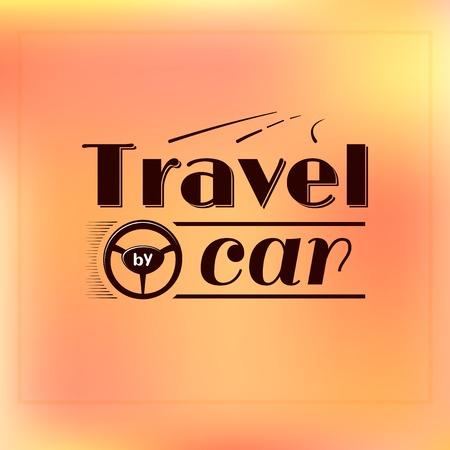 Travel travel by car, typography label design, trip illustration on orange background Çizim