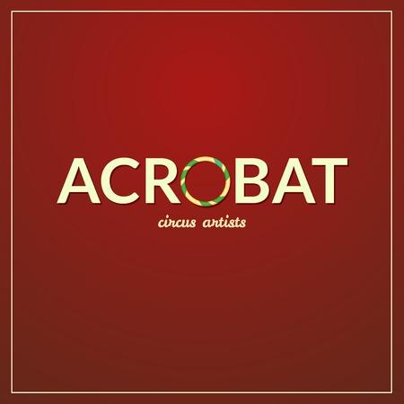acrobat: Acrobat circus typography design, circus artist