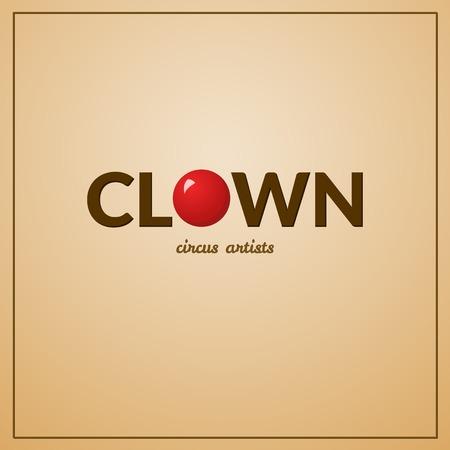 circus artist: Clown circus typography design, circus artist, illustration Illustration