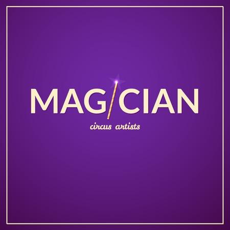 circus artist: Magician circus typography design, circus artist, illustration Illustration