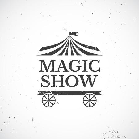 abracadabra: Circus vintage badge, magic show illustration Illustration