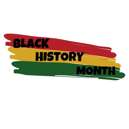 Black History Month,hand lettering card, banner. Red, yellow, green artistic brush strokes