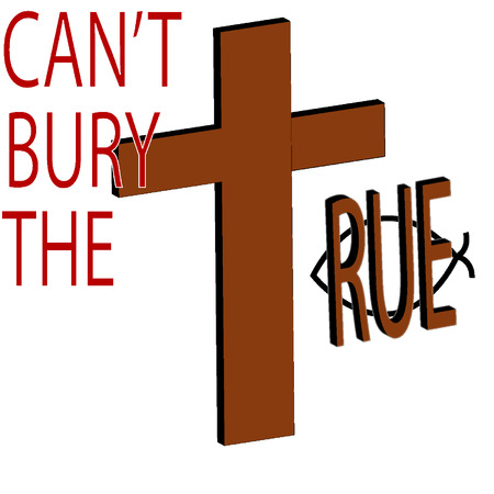 bury: can t bury the true Illustration