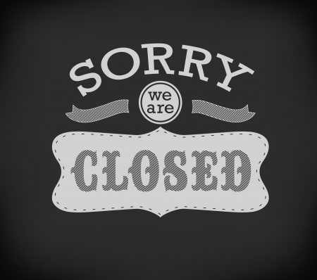 stiker: Closed Vintage retro signs drawing with chalk on blackboard