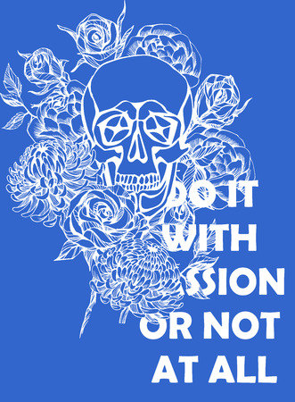 rose tattoo: Quote Typographical Background with hand draw skull