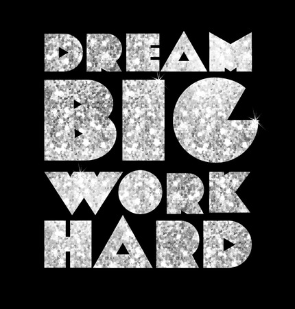 Quote Typographical Background: Dream big, work hard. Gold Typography of gold glittering stars