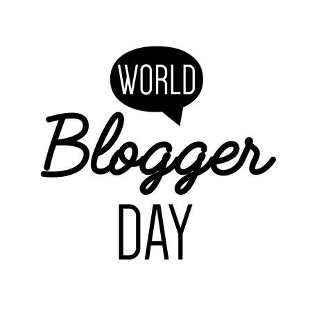 copywriting: World blog day card. Concept of social media campaign blogging, copywriting marketing information, public relations advertising text. Illustration