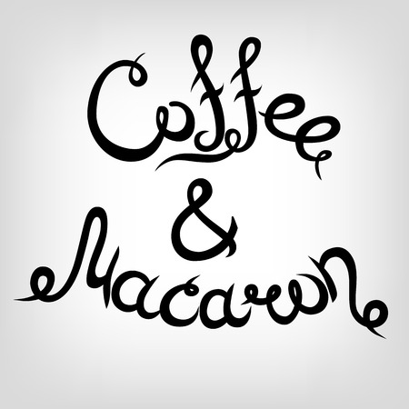 macaron: Vector Hand-drawn cute Lettering. Coffee and Macaron. Black letters.