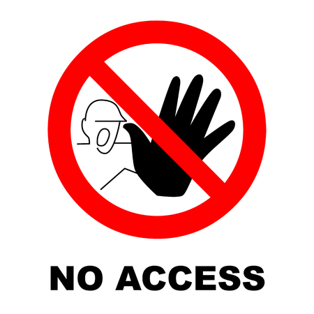 vector sign. authorized personnel only. no access. no entry.