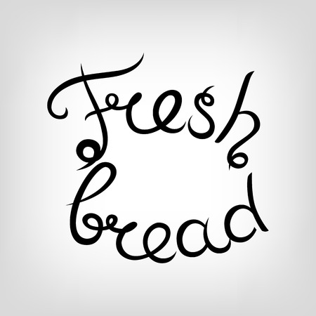 fresh bread: Vector Hand-drawn cute Lettering. Fresh bread. Black letters.