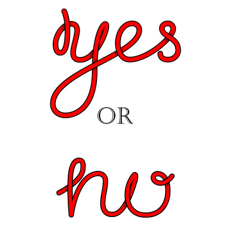 yes no: Yes or No hand-lettering calligraphy.