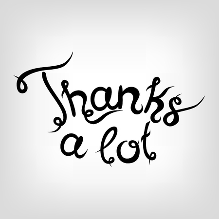 thanks a lot: Hand-drawn cute Lettering - Thanks a lot