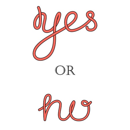 yes no: Yes or No hand-lettering calligraphy