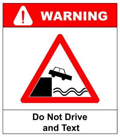 etiquette voyage: Attention Ne pas conduire et Read Don t Utilisez votre téléphone en conduisant design Signboard. Rouge autocollant symbole du triangle pour les lieux publics