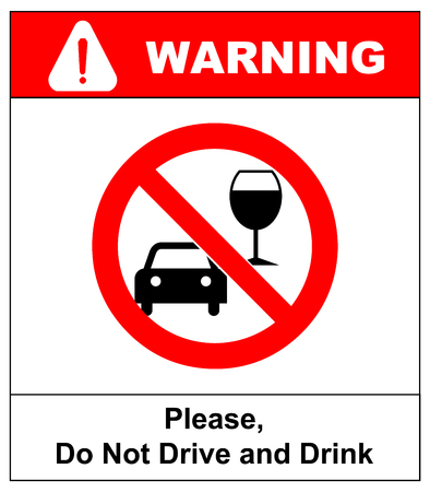 impaired: Vector don t drink and drive sign. Drink or drive. Vector warning banner in red circle. Please, do not drive and drink