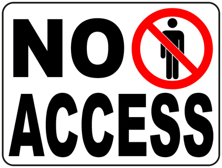 prohibited symbol: No Access Banner Vector Circle Prohibited Symbol Restricted Area For Member Only or No Enter Sign in Caution Zone isolated on white