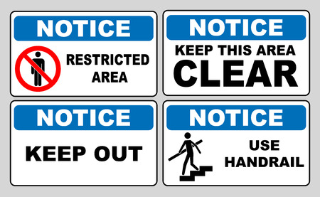 Notice information banner set. Restricted area, keep this area clear, keep out, use handrail. Sticker labels for public places. Vector illustration. Illustration