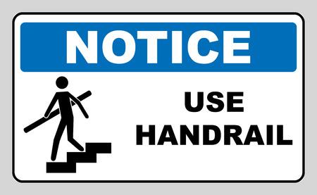 Utilizzare corrimano. Si noti banner, Segno di attenzione, il rispetto con particolare cura per la sicurezza della salute. etichetta adesiva per i luoghi pubblici. Vettoriali