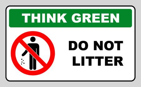 botar basura: Piense en el concepto verde, no haga símbolo camada. ninguna etiqueta engomada signo tirar basura vector prohibición para los lugares públicos en círculo rojo