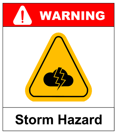 danger ahead: Storm Hazard sign. Vector warning sticker label for outdoors, yellow triangle isolated on white with text.