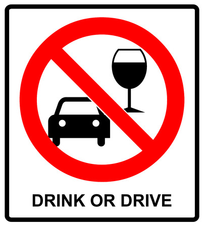 prohibit: Vector don t drink and drive sign. Drink or drive. Vector warning banner in red circle